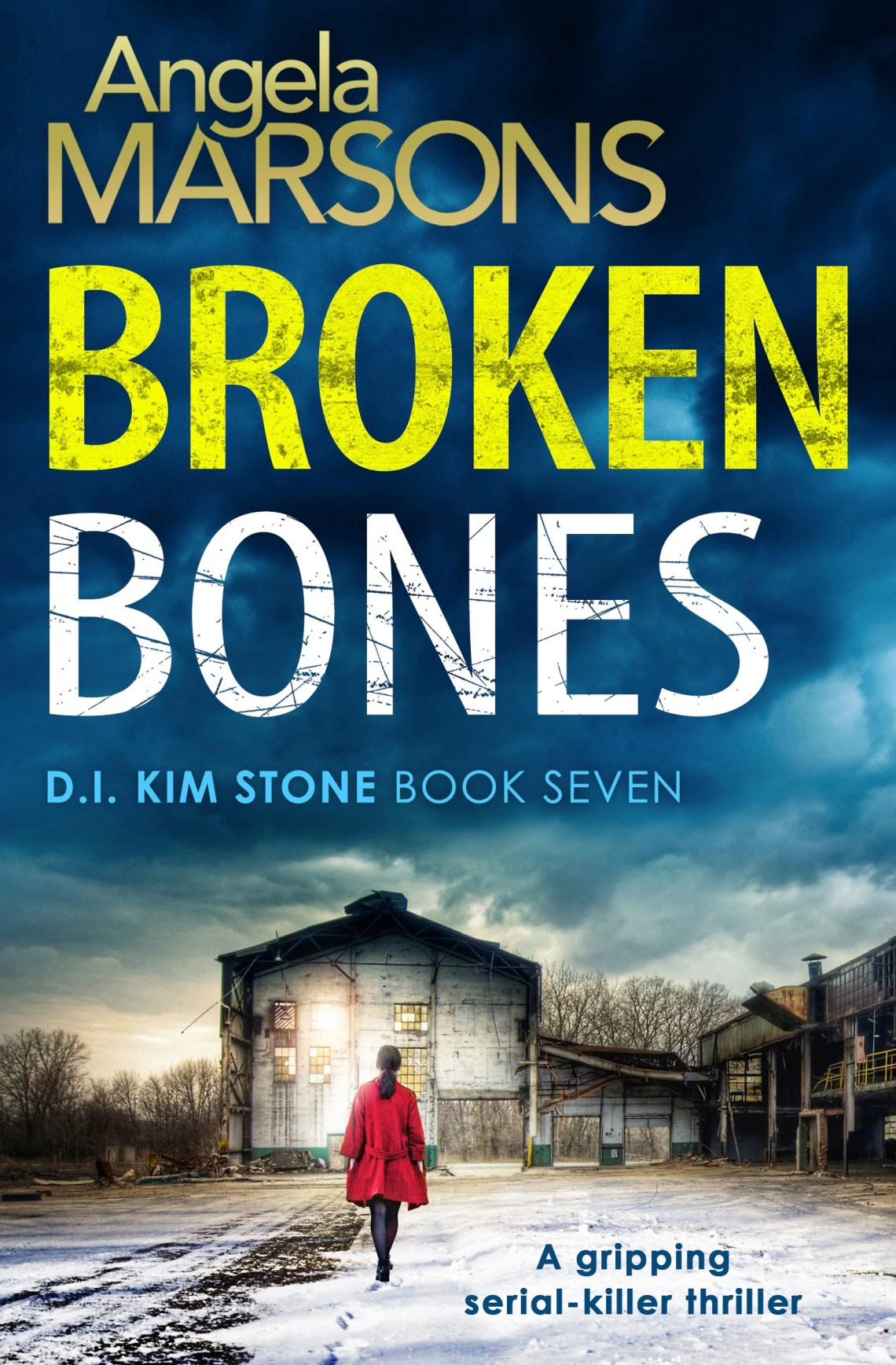 Broken Bones - Angela Marsons - Book Cover