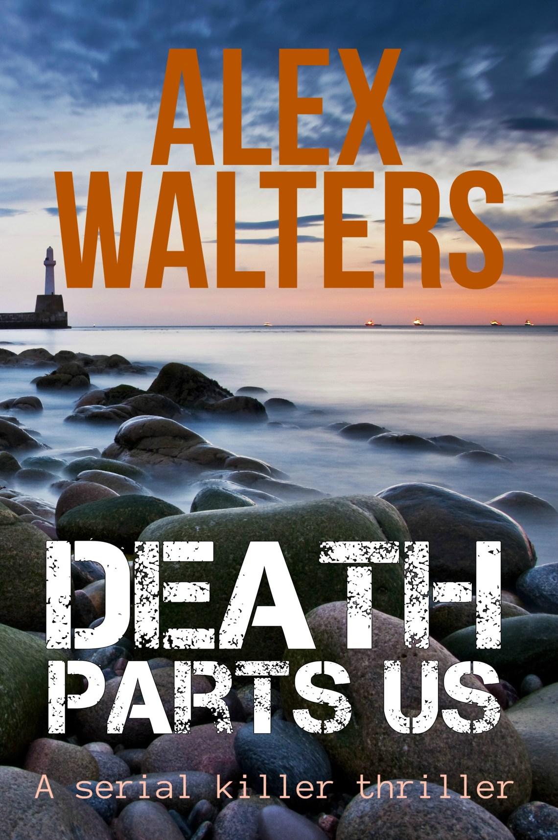 Death Parts Us - Alex Walters - Book Cover
