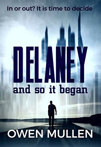 Delaney and so it began - Owen Mullen - Book Cover