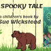 In the Spotlight A Spooky Tale by Sue Wickstead - Blog Post Image