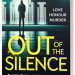 Out of the Silence - Owen Mullen - 3D book cover