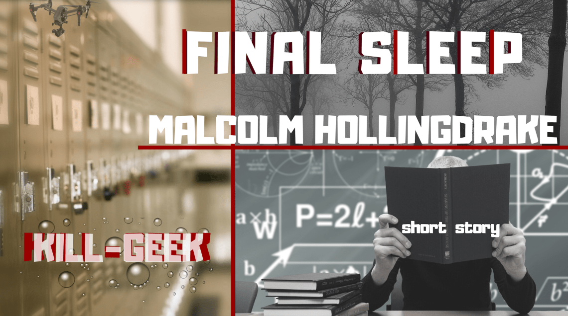 Final Sleep - Malcolm Hollingdrake - Short Story Image