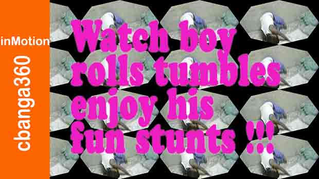 We celebrate and watch toddler rolls and tumbles in pure fun