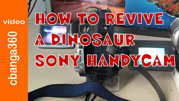 How to Revive a Dinosaur Sony Handycam
