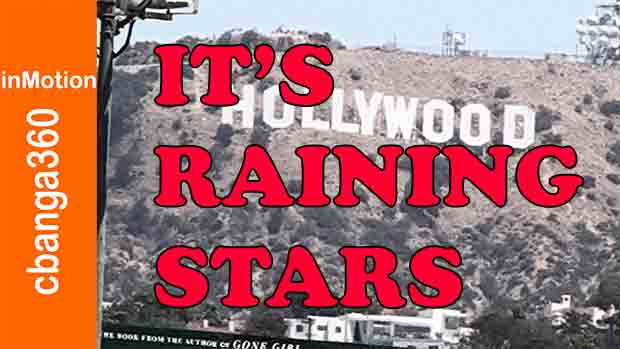 IT'S RAINING STARS IN HOLLYWOOD