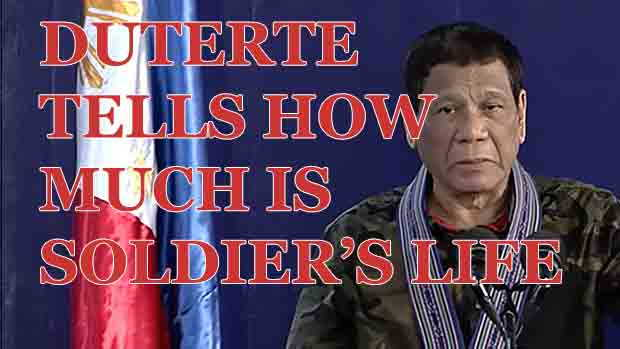 WATCH President Duterte Tells Us the Value of Filipino Soldier's Life