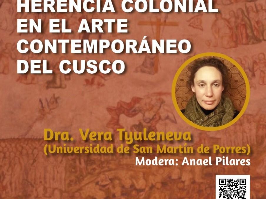 """Ciclo de Conferencias """"Memoria, Historia e identidad en los Andes"""" conferencia: abordará el tema de """"Herencia colonial en el arte contemporáneo del Cusco"""""""