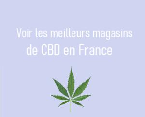 Magasins CBD France