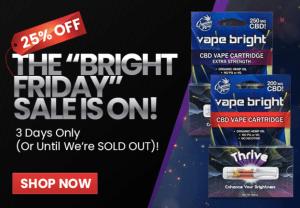 Vape Bright Black Friday / Cyber Monday CBD Deals