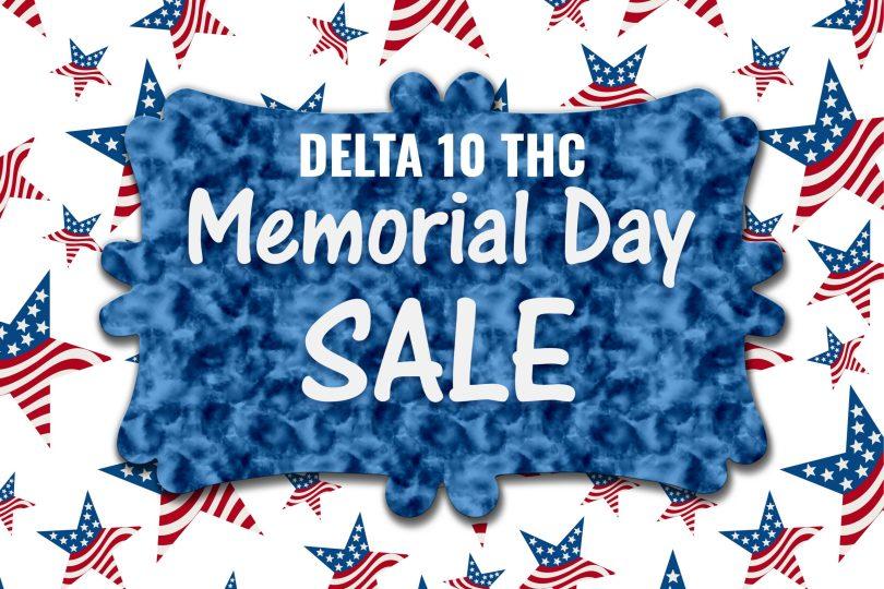 Delta 10 THC Memorial Day Deals
