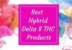 Best Hybrid Delta 8 Products