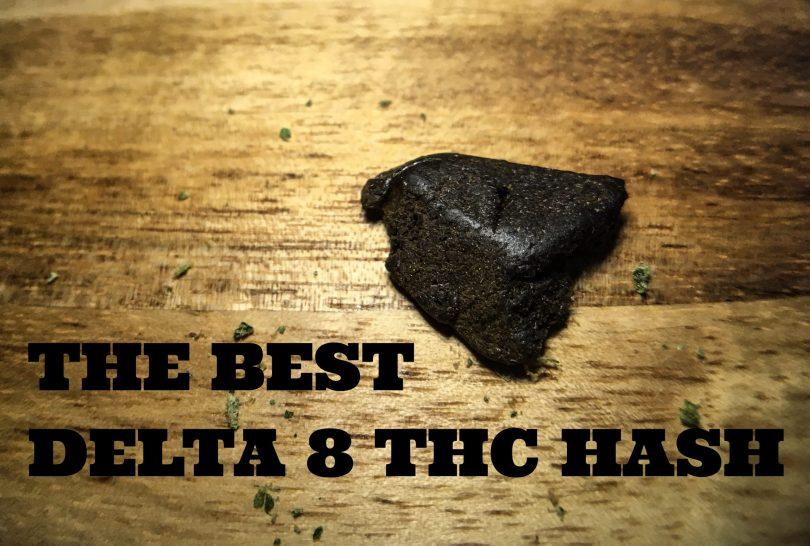 THE BEST DELTA 8 THC HASH