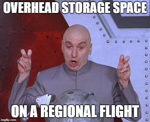 Overhead Storage Space on a Regional Flight Airplane Meme