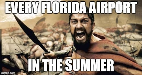 Florida Airports in the Summer Airport Memes Travel Memes