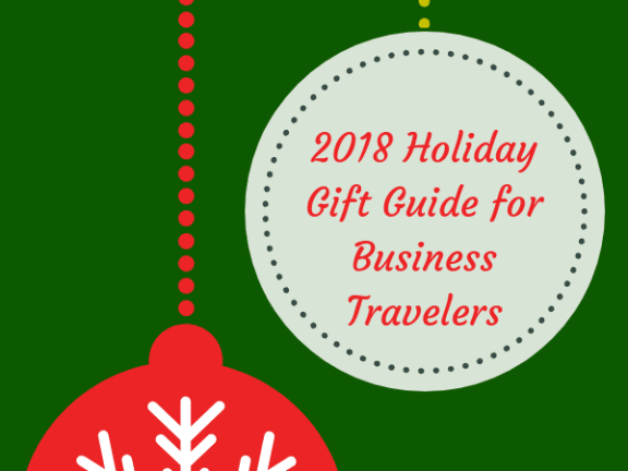 2018 Holiday Gift Guide for Gifts for Business Travelers