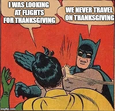 Thanksgiving Meme - Travel Meme3