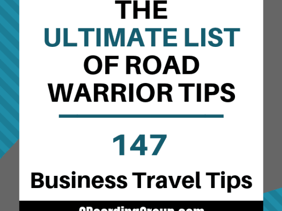 147 Business Travel Tips - the ultimate list of road warrior tips and tricks