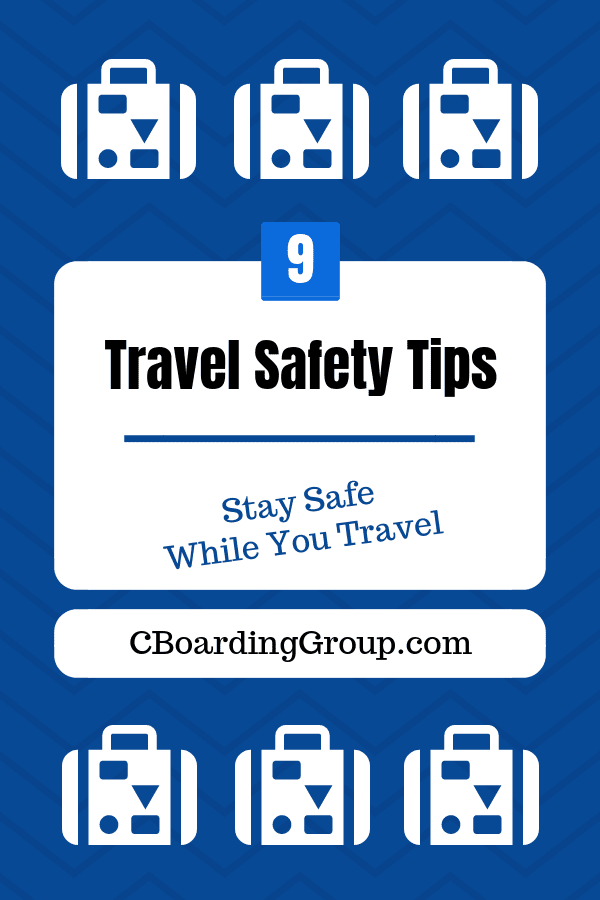 9 Travel Safety Tips to Stay Safe While You are Traveling