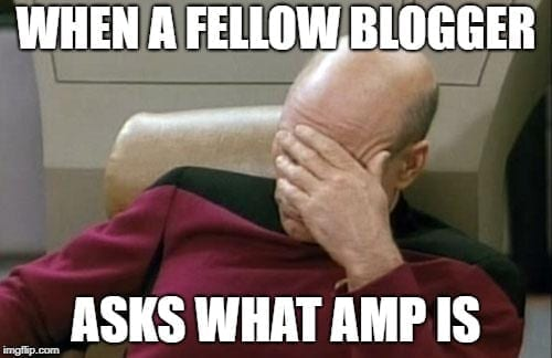 Blog memes - what is AMP