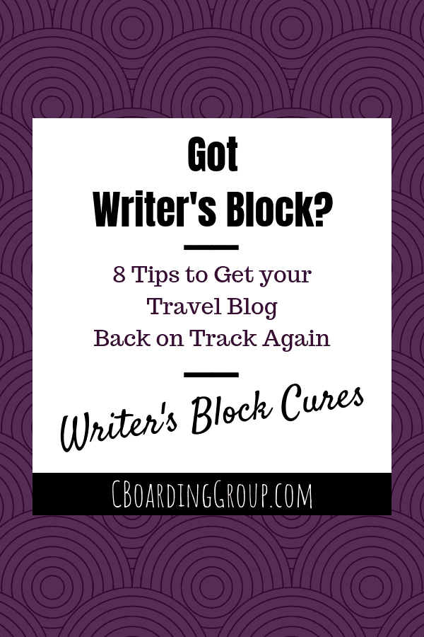 Got Writer's Block_ Get your Travel Blog Back on Track Again