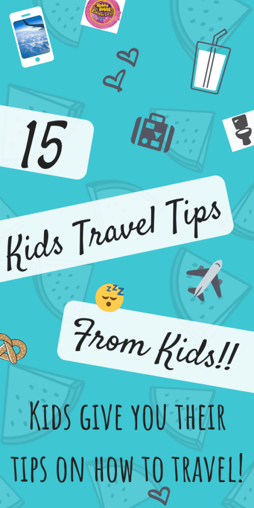 Kids Travel Tips - From Kids