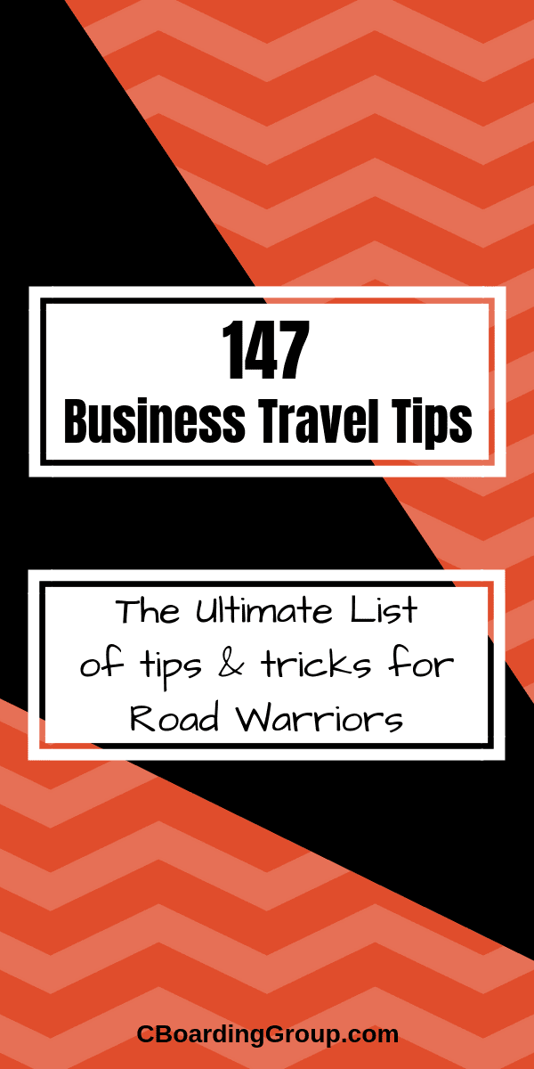 The Ultimate List of Business Travel Tips