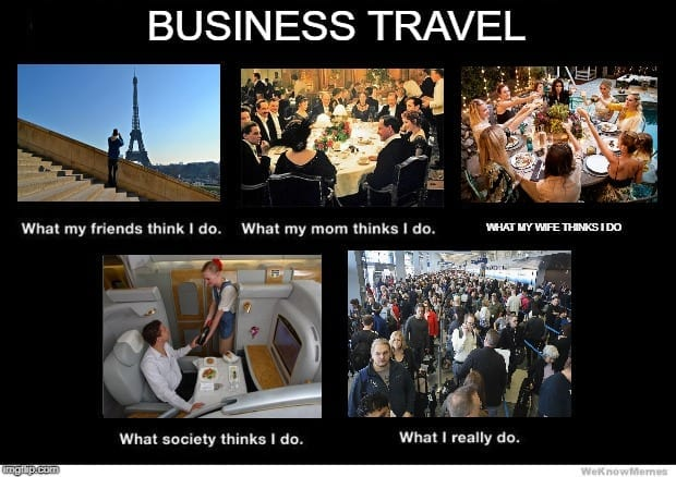 Business Travel Meme - What I actually do