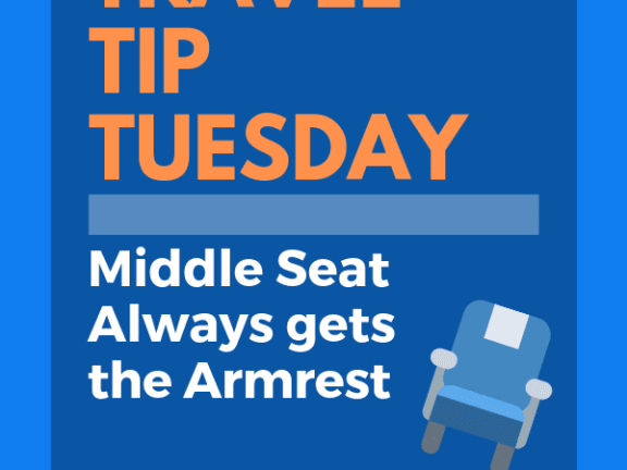 Travel Tip Tuesday Middle Seat Always Gets the Armrest!