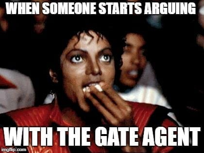 Airport memes - Arguing with the Gate Agent