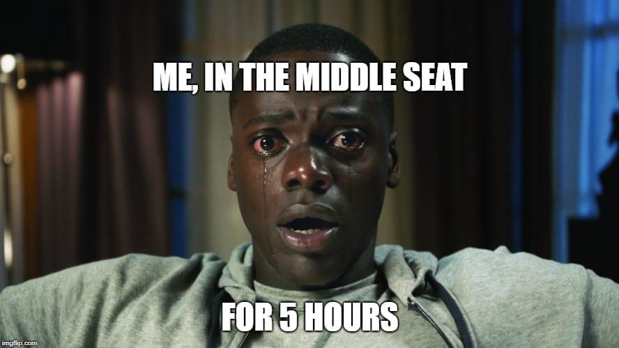1_Travel Memes - Middle Seat Memes - 5 Hours.jpg