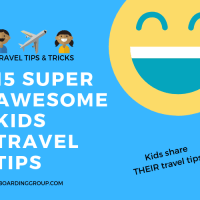 15 Super Awesome Kids Travel Tips - from Kids!