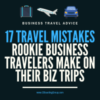 17 Travel Mistakes Rookie Business Travelers Make on their Biz Trips