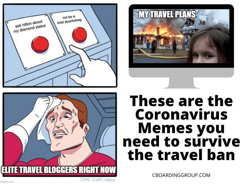These Are The Coronavirus Memes You Need To Survive The Travel Ban