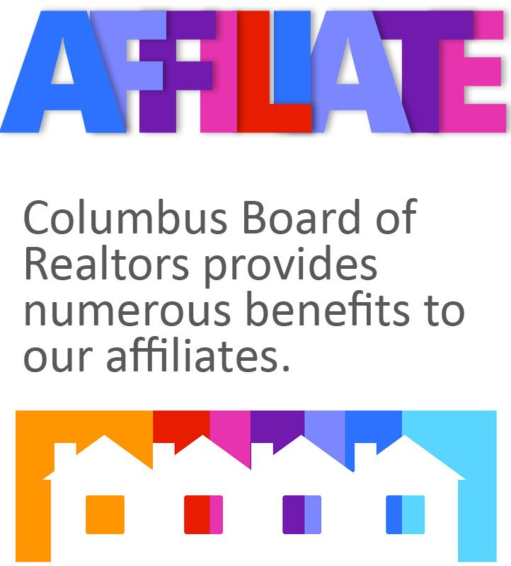 Affiliate - Columbus Board of Realtors provides numerous benefits to our affiliates.