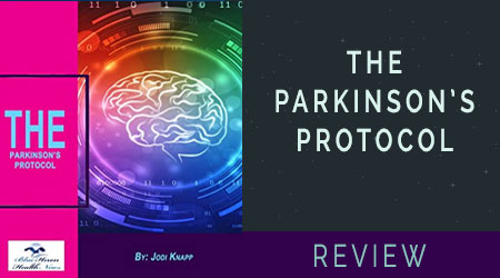The Parkinsons Protocol Review