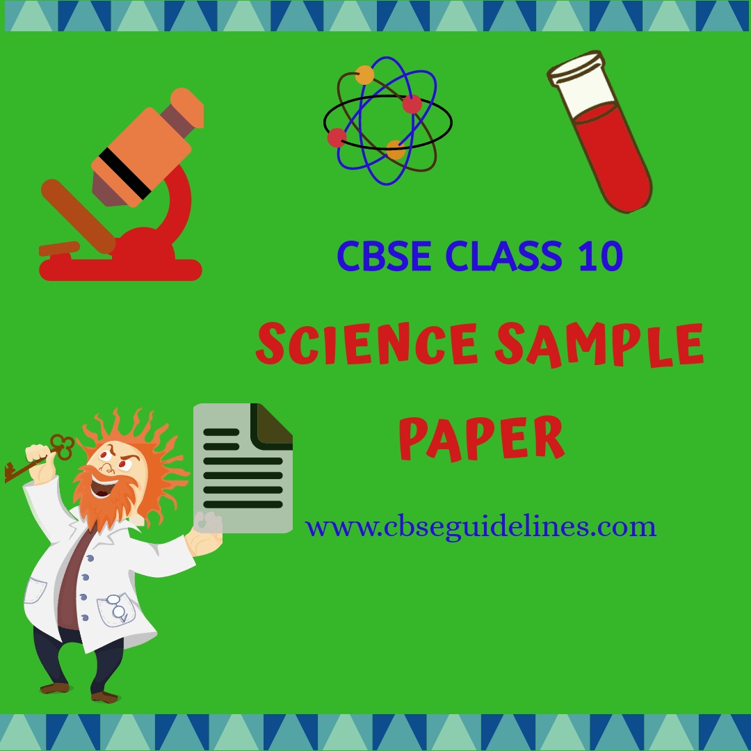 CBSE SCIENCE SAMPLE PAPER 10TH