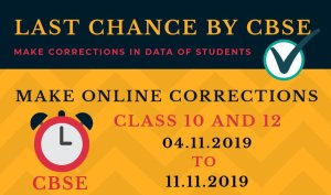 LAST CHANCE TO CORRECT DATA IN CBSE