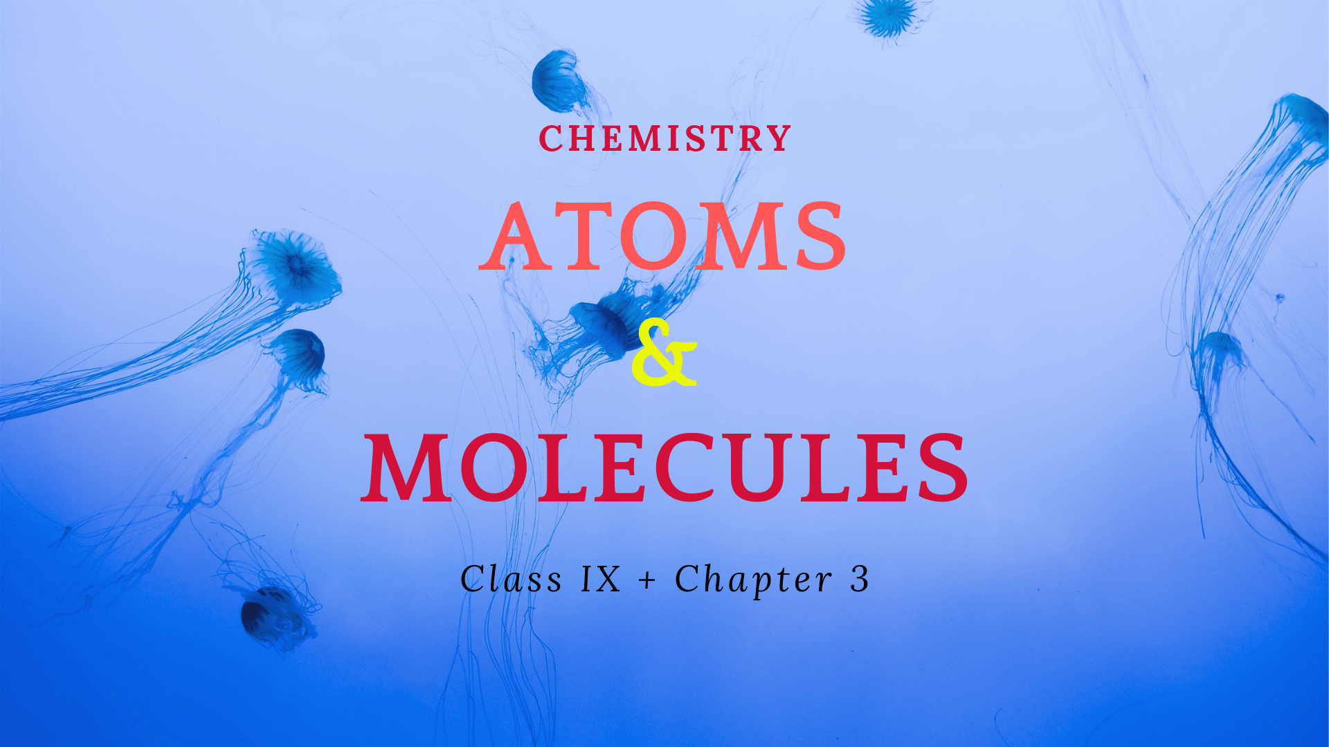 ATOMS & MOLECULES