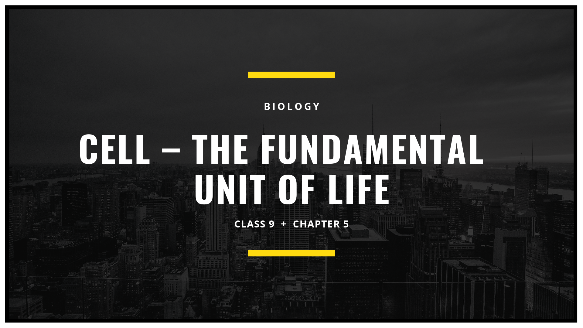 Cell _Fundamental Unit of Life
