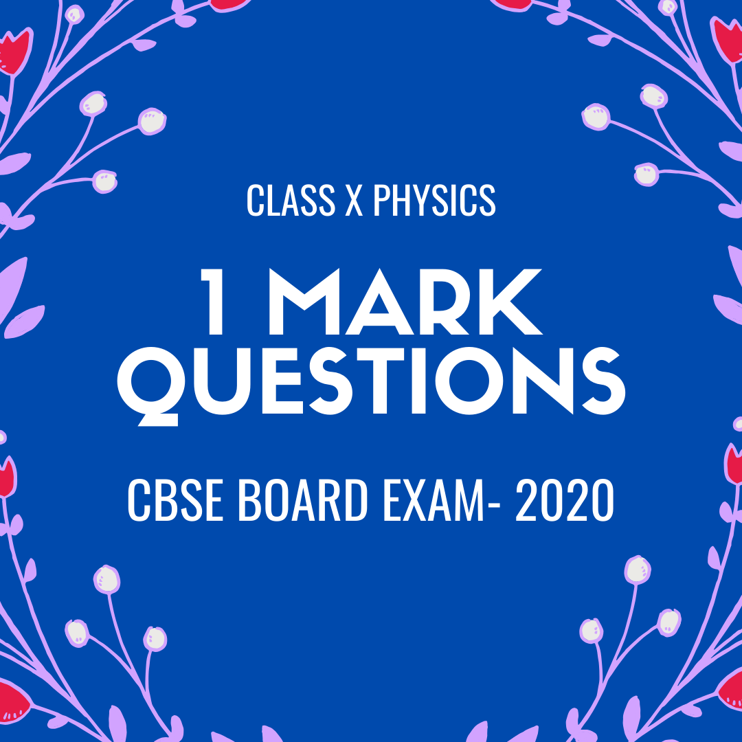 1 MARK QUESTIONS