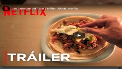 """Netflix lanza serie sobre taquitos; """"Las Crónicas del Taco"""""""