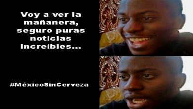 Photo of Memes: #MéxicoSinCerveza se vuelve tendencia en Twitter