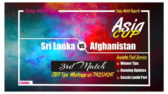 SL vs AFGH Asia Cup 3rd Match Toss Reports