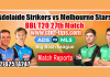 Melbourne Stars vs Adelaide Strikers Match Reports Toss Lambi Pari ADS vs MLS