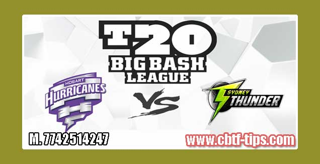 BBL T20 55th Thunder vs Hobart 100% Sure Win Tips Non Cutting