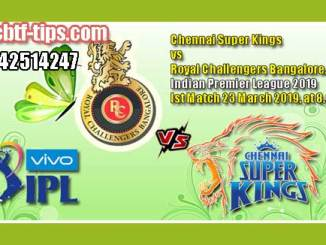 CSK vs RCB 1st Match IPL 2019 100% Sure Win Tips Non Cutting Match