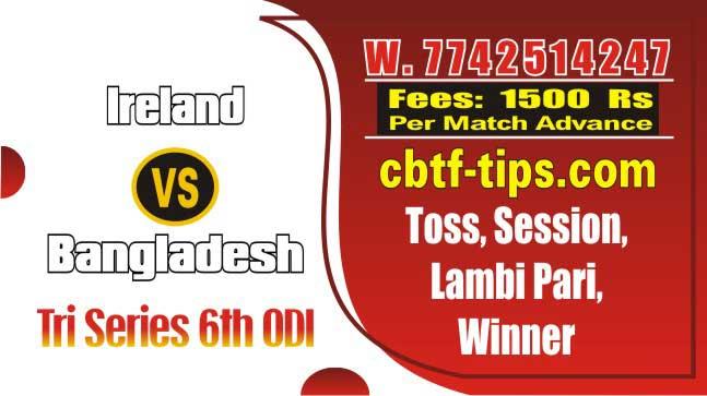 Lagai Khai IRE vs BAN 6th ODI Match Prediction & Betting Tips Toss Astro