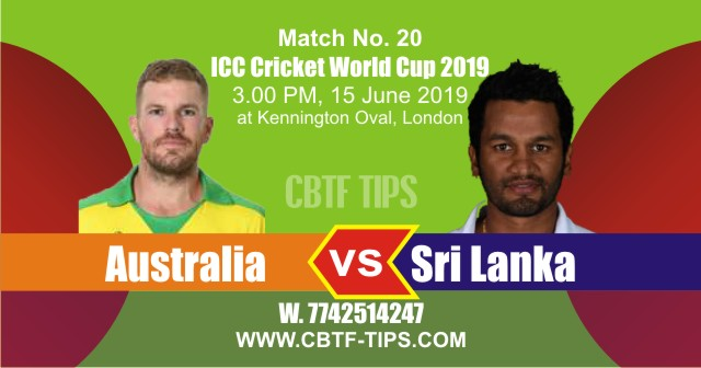 World Cup 2019 SL vs Aus 20th Match Reports Betting Tips