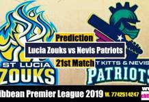 CPL 2019 Cricket Match Prediction 100% Sure Patriots vs St. Lucia 21st Match Who will win today SKNP vs SLZ