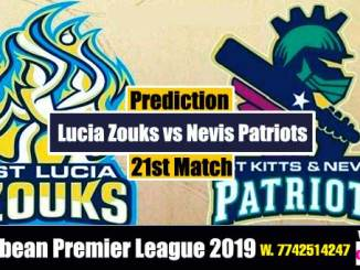 CPL 2019 Cricket Match Prediction 100% Sure Patriots vs St. Lucia 21st Match Who will win today SKNP vs SLZ